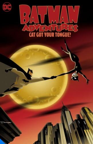 BATMAN ADVENTURES CAT GOT YOUR TONGUE TP