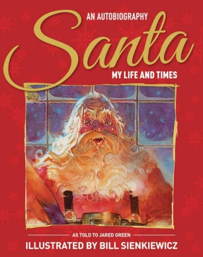 SANTA MY LIFE & TIMES ILLUS AUTHOBIOGRAPHY HC