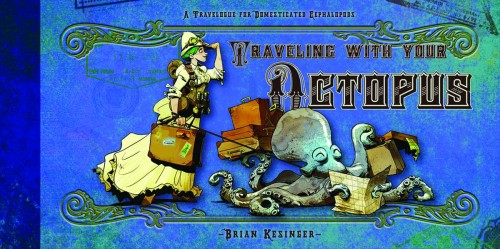 TRAVELING WITH YOUR OCTOPUS HC