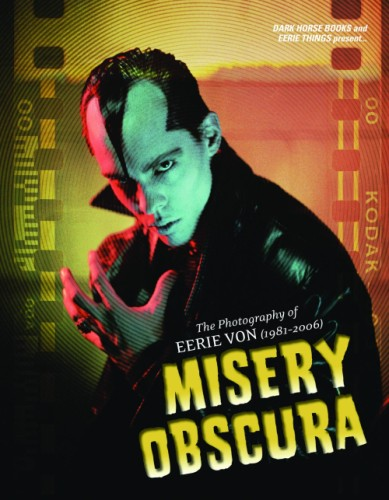 MISERY OBSCURA PHOTOGRAPHY EERIE VON HC NEW PTG