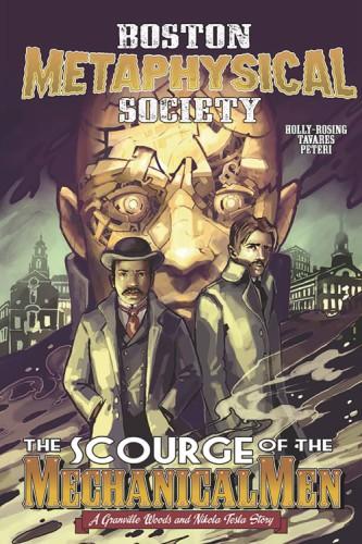 BOSTON METAPHYSICAL SOCIETY SCOURGE MECHANICAL MEN ONESHOT (