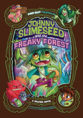 JOHNNY SLIMESEED & FREAKY FOREST GN