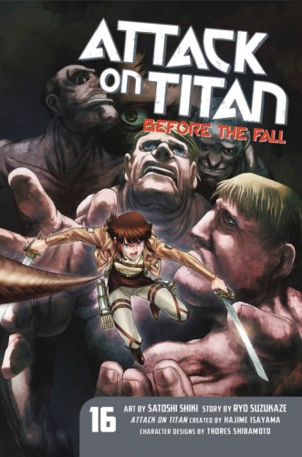 ATTACK ON TITAN BEFORE THE FALL GN VOL 16