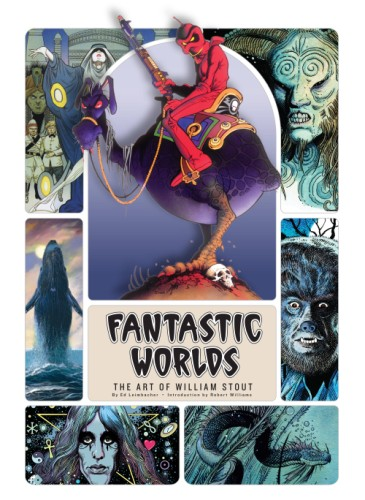 FANTASTIC WORLDS ART OF WILLIAM STOUT HC