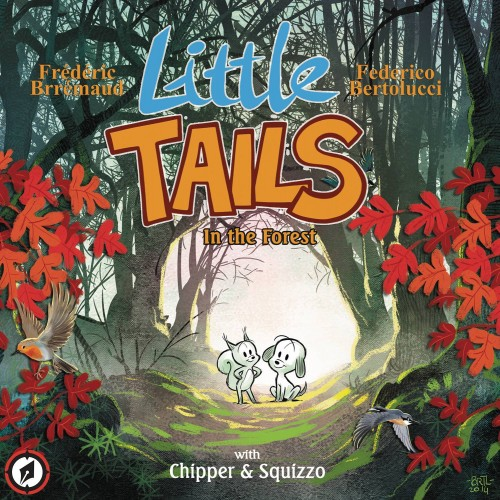 LITTLE TAILS IN THE FOREST HC VOL 01