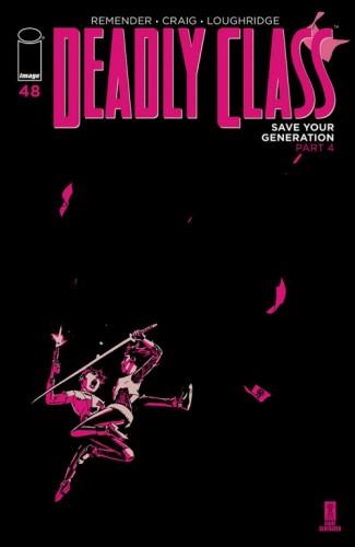 DEADLY CLASS #48 CVR A CRAIG & LOUGHRIDGE