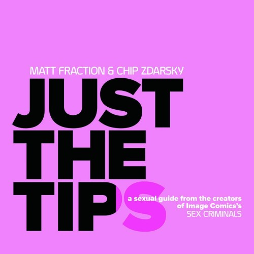 JUST THE TIPS HC