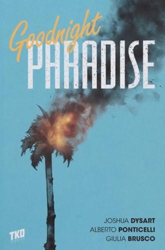 GOODNIGHT PARADISE TP