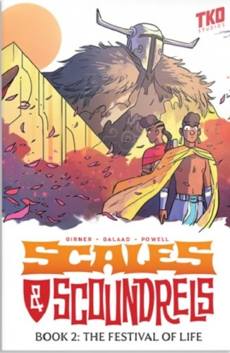 SCALES & SCOUNDRELS BOOK 2: THE FESTIVAL OF LIFE