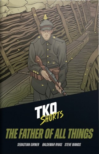 TKO SHORTS #2 FATHER OF ALL THINGS